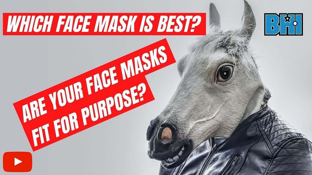 BHI - What face mask is best for you and your business?